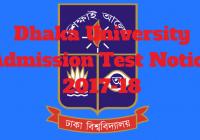 Dhaka University Admission Test Notice 2017-18 www.du.ac.bd